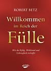 Willkommen im Reich der Fülle, m. Audio-CD