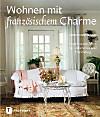 Wohnen mit französischem Charme