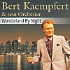 Wonderland By Night - Bert Kaempfert & sein Orchester