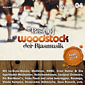 Woodstock der Blasmusik - Best Of