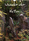 Wunder der Natur (Wandkalender 2015 DIN A4 hoch)