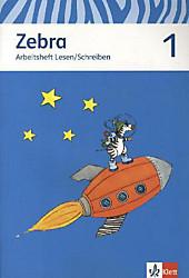 Zebra, Neubearbeitung: 1. Schuljahr, Arbeitsheft Lesen/Schreiben, Schulbücher