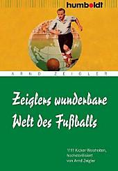 Zeiglers wunderbare Welt des Fußballs, Arnd Zeigler, Fitness & Sport